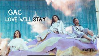 GAC (Gamaliel Audrey Cantika) - Love Will Stay