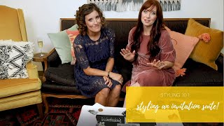 Styling 101: How To Style An Invitation Suite