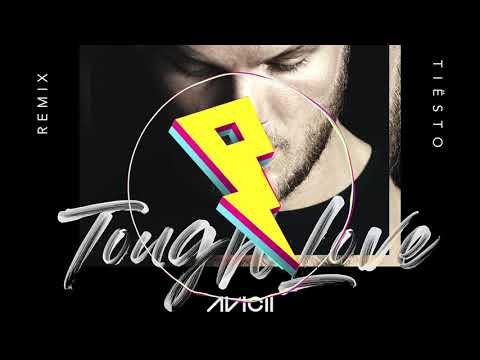 Avicii - Tough Love (Tiesto Remix) Ft. Agnes, Vargas & Lagola