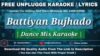 Battiyan Bujhaado Motichoor Chaknachoor Free Remake Karaoke Lyrics Nawazuddin S