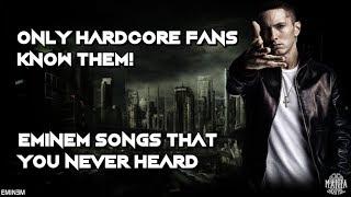10 Eminem songs you NEVER heard before