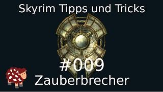 Skyrim Tipps und Tricks Alle daedrischen Artefakte #009 Zauberbrecher