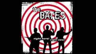 The Bates - Don't Really Know