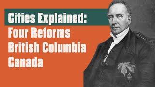 History of British Columbia Cities I: Three Waves Urban Reform