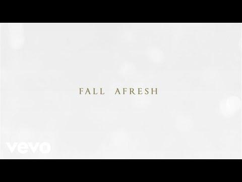 Fall Afresh Lyric Video