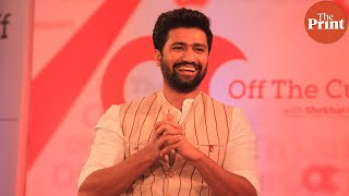 In Raazi I went to collect intelligence, in Uri I did the surgical strike: Vicky Kaushal