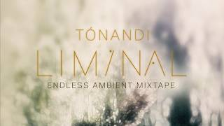 Tónandi Liminal [Full Album Stream]