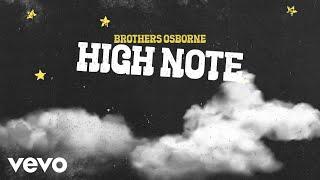Brothers Osborne High Note