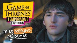 Game Of Thrones   Temporada 8 Capítulo 6   #TeLoResumoAsíNomás