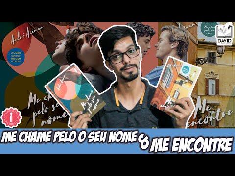 ME ENCONTRE PELO O SEU NOME E ME ENCONTRE | André Aciman | Editora Intrínseca