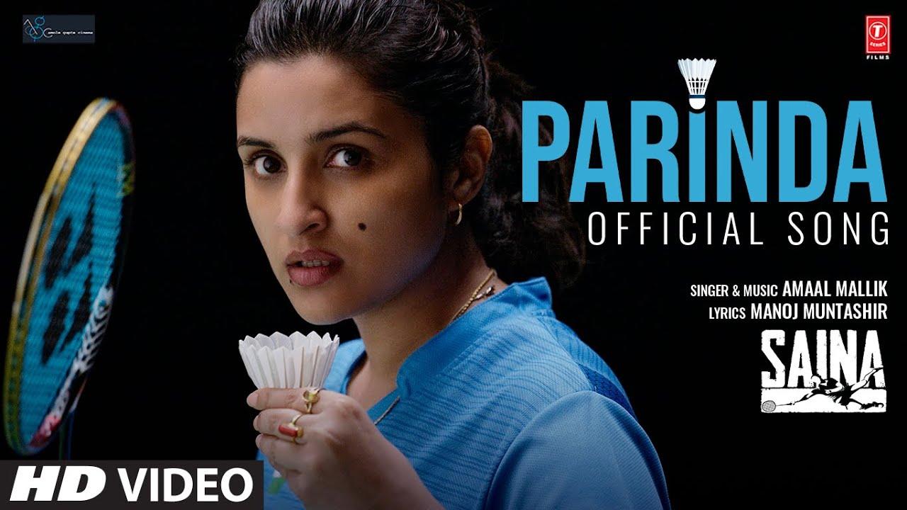 Parinda Hindi Lyrics – Amaal Mallik | Saina