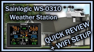 Sainlogic WS 0310 Weather Station - QUICK REVIEW After 1 Week And WiFi Connection Tutorial