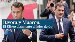 Rivera asegura que Macron les ha felicitado por los pactos con PP y Vox y el Elíseo lo desmiente