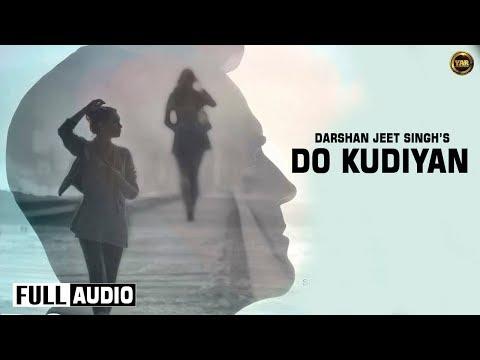 Do Kudiyan  Darshan Jeet Ft Gavy Sidhu