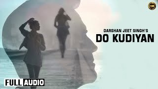 Do Kudiyan  Darshan Jeet Ft Gavy Sidhu