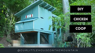 21 DAY DIY CHICKEN COOP BUILD || HOW TO || MOUNTAIN HOMESTEAD