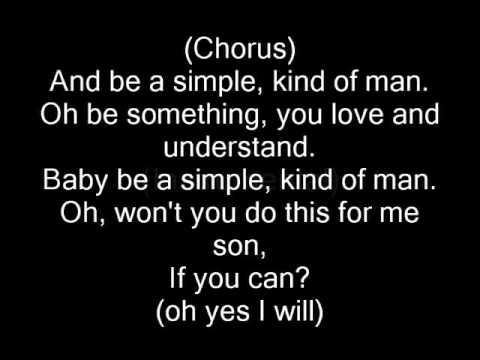 Simple Man by Lynyrd Skynyrd (perfect lyrics)