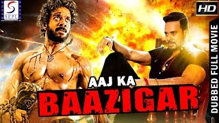 Aaj ka Baazigar - South Indian Super Dubbed Action Film - Latest HD Movie 2018