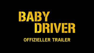 Baby Driver Film Trailer