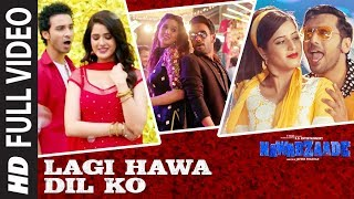 Lagi Hawa Dil Ko Full Video Song | NAWABZAADE | Raghav Juyal, Punit J Pathak, Isha Rikhi, Dharmesh
