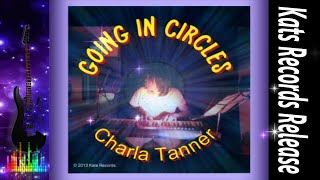 Charla Tanner-Going in Circles