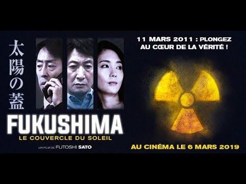 FUKUSHIMA LE COUVERCLE DU SOLEIL Bande annonce