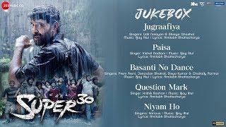 Super 30 Full Movie Audio Jukebox