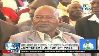Eldoret residents issue 30 day ultimatum for NLC to pay them By-pass compensation
