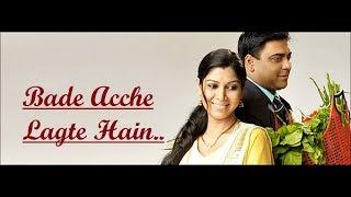 Bade Acche Lagte Hain (Title Song) Shreya Ghoshal - Lyrics