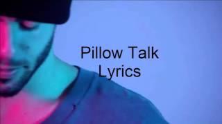 PillowTalk (Lyrics)