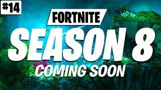 Fortnite Season 8 Leaks & Rumors #14 (Fortnite Season 8 News & Rumors)