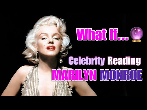 Marilyn Monroe - Celebrity Tarot Reading | WHAT IF...