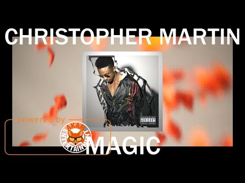 Christopher Martin – Magic