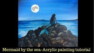 Mermaid By The Sea - Easy Acrylic Painting Tutorial - Mermay 2019