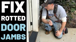 How To Repair Rotted Door Jambs