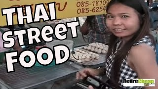 Eating Thai Street Food — Selection, Price and Safety –  retirecheapjc – 2011
