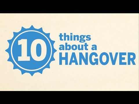 10 Things About a Hangover