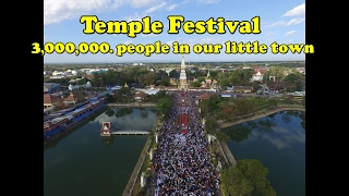 That Phanom Festival 3'000'000. People In Our Little Isaan Town.