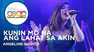 Angeline Quinto - Kunin Mo Na Ang Lahat Sa Akin | iWant ASAP Highlights
