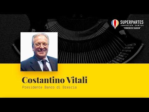 Intervento di Costantino Vitali, Presidente Banco di Brescia