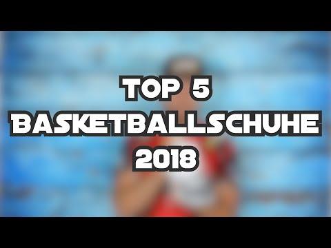 Top 5 Basketballschuhe 2018 - Sommerausgabe