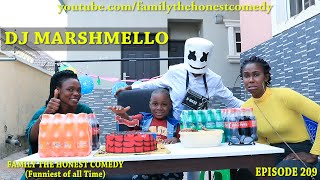 AFRICAN FUNNY VIDEO (DJ Marshmello) (Family The Honest Comedy) (Episode 209)