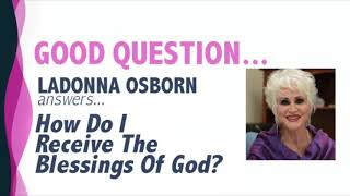 How Do I Receive The Blessings Of God?