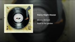 Rainy Night House
