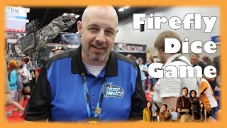 Firefly Dice Game – Gen Con 2014
