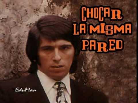 Chocar Con La Misma Pared - Los Iracundos