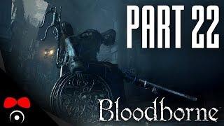 TAŤKA JE ZPÁTKY! | Bloodborne #22