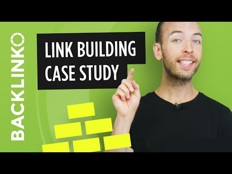 Link Building Case Study: My #1 Strategy For 2018