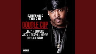 Double Cup (feat. Jeezy, Ludacris, Juicy J, The Game and Hitmaka)
