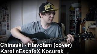 ''Chinaski - Hlavolam'' Cover (Cover na Akustickou Kytaru) a Zpěv + TEXT Karel nEscafeX Kocurek